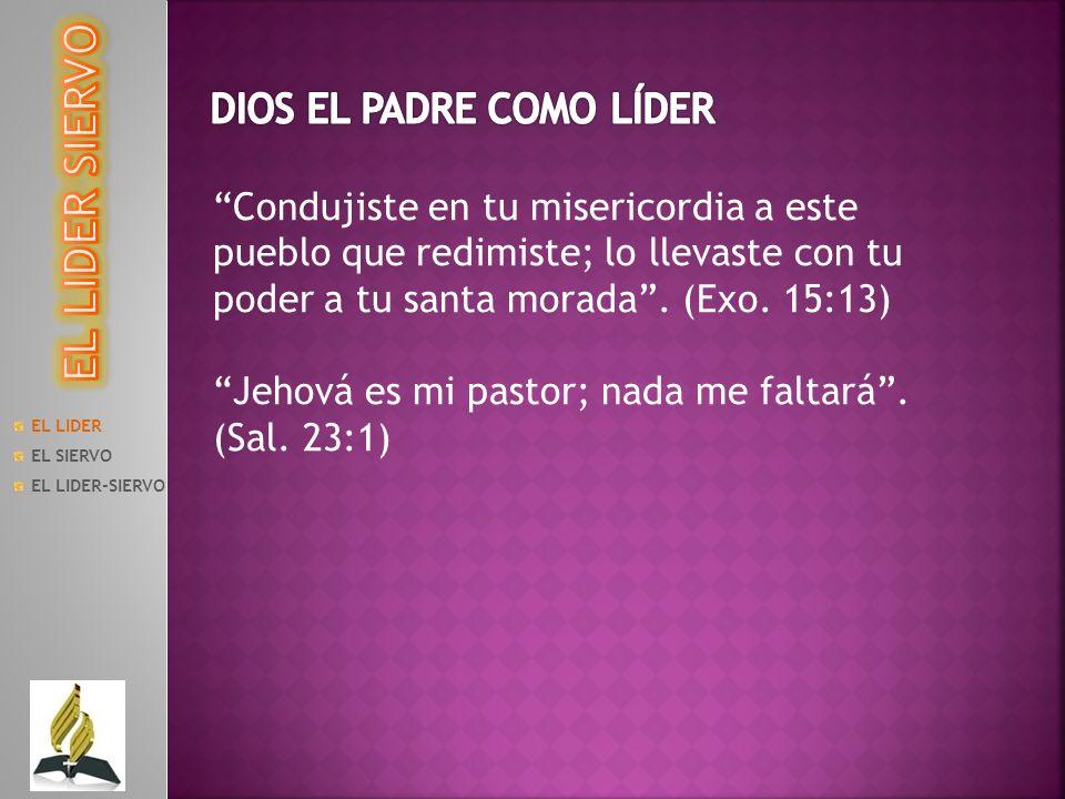 EL LIDER SIERVO DIOS EL PADRE COMO LÍDER