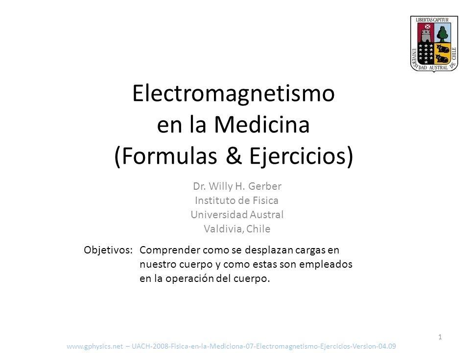 Electromagnetismo en la Medicina (Formulas & Ejercicios)