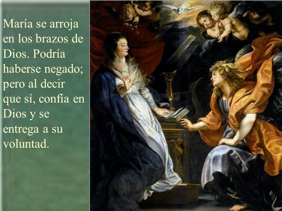 María se arroja en los brazos de Dios