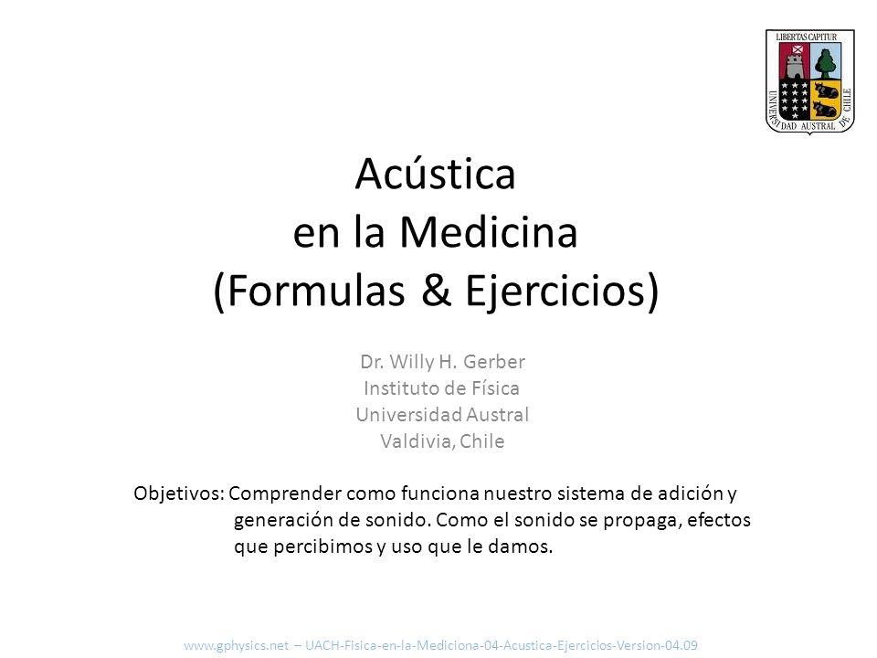 Acústica en la Medicina (Formulas & Ejercicios)