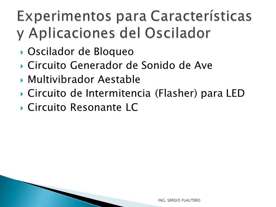 Experimentos para Características y Aplicaciones del Oscilador