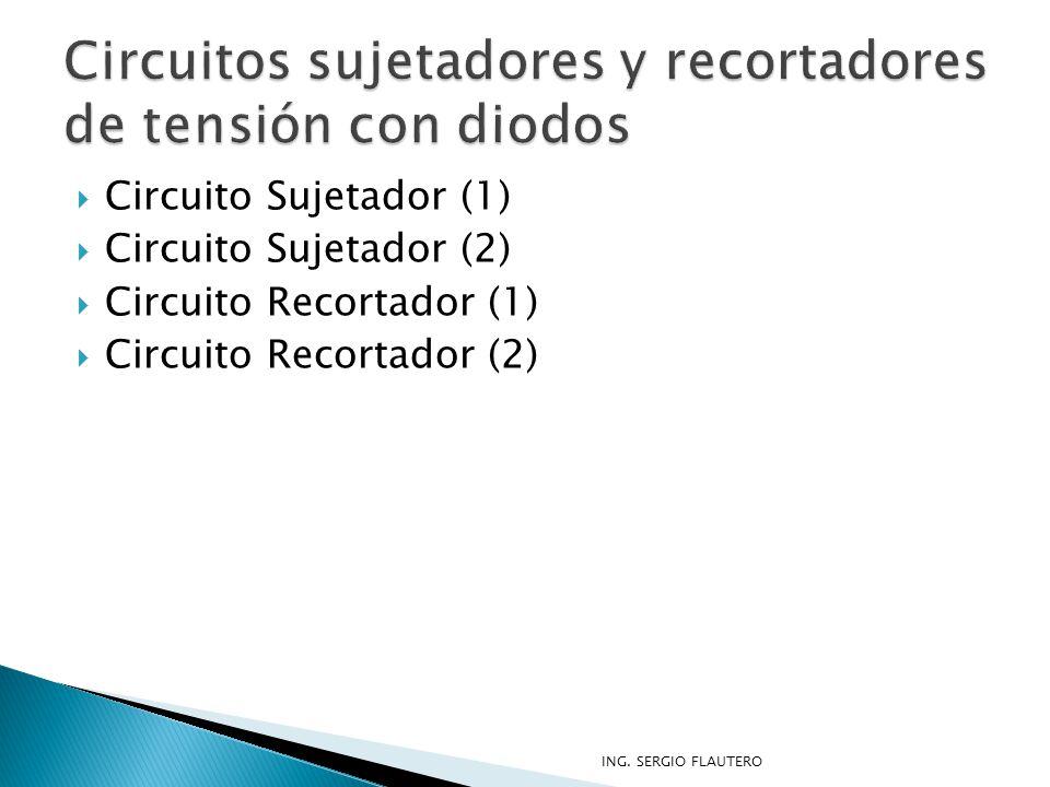Circuitos sujetadores y recortadores de tensión con diodos