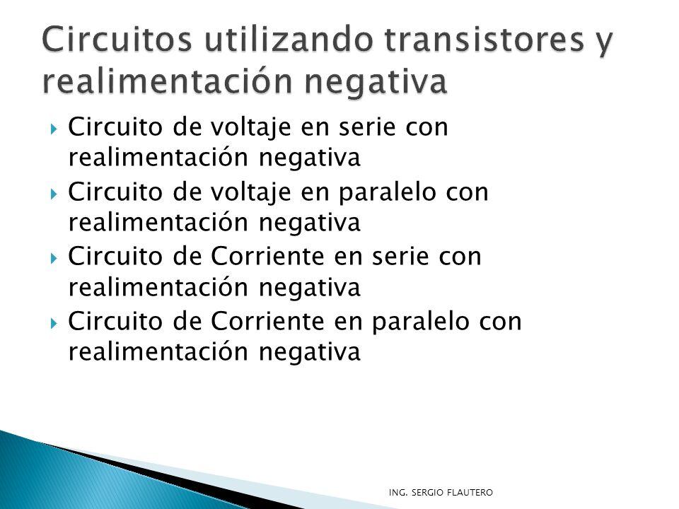 Circuitos utilizando transistores y realimentación negativa