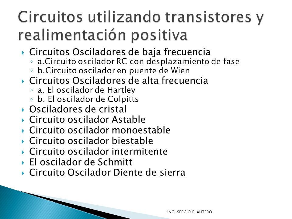 Circuitos utilizando transistores y realimentación positiva
