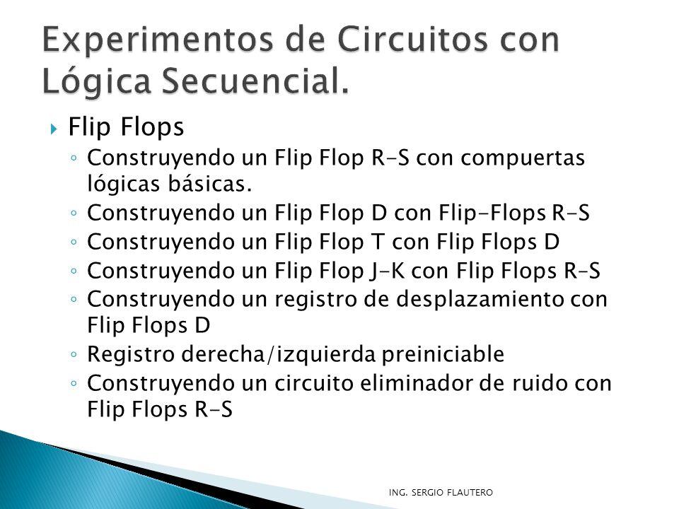 Experimentos de Circuitos con Lógica Secuencial.