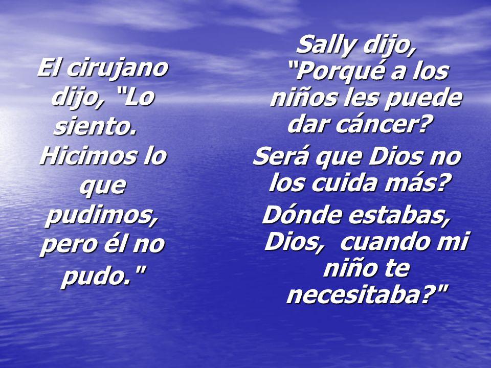 Sally dijo, Porqué a los niños les puede dar cáncer