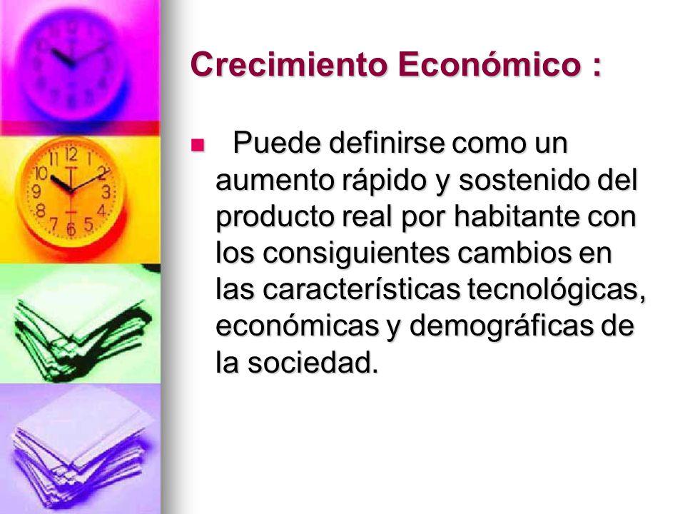 Crecimiento Económico :