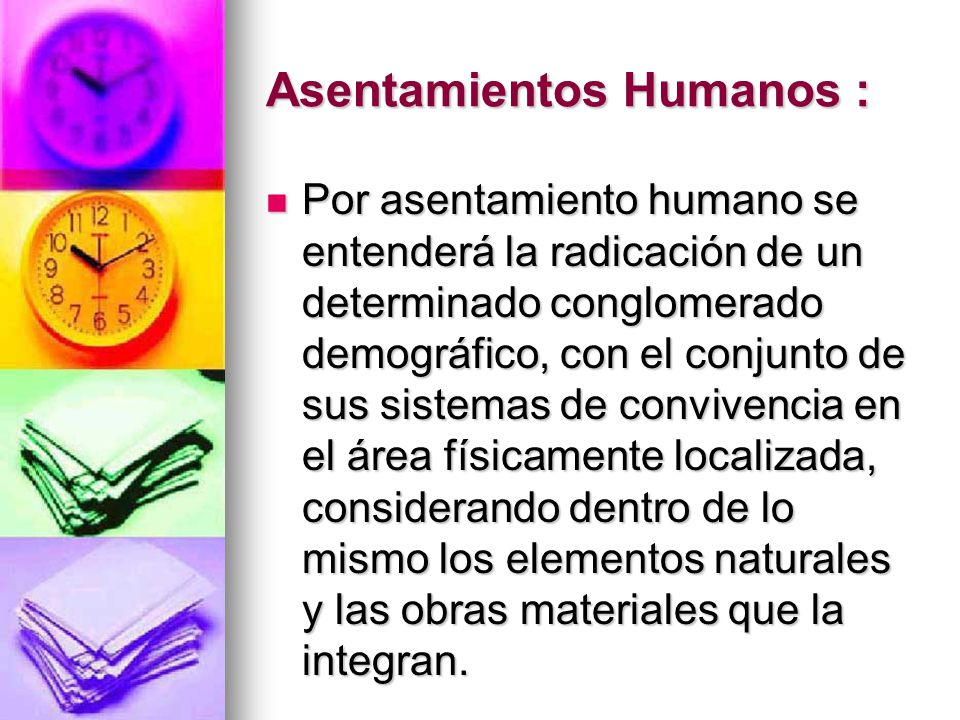Asentamientos Humanos :