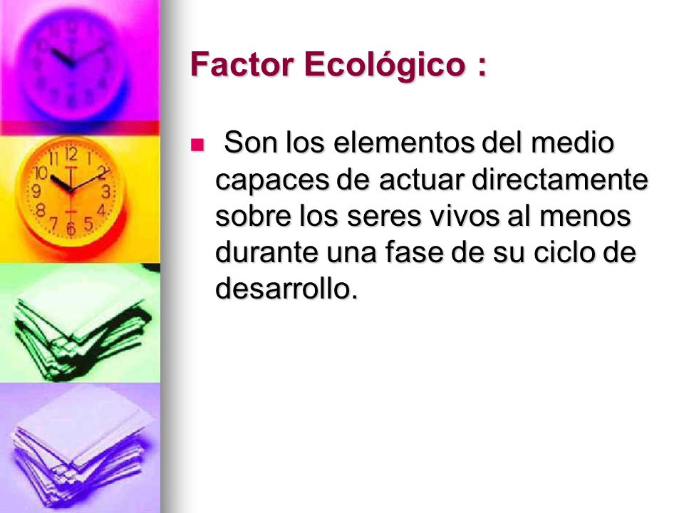 Factor Ecológico :