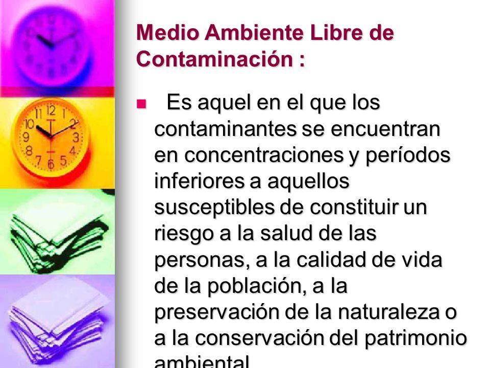 Medio Ambiente Libre de Contaminación :