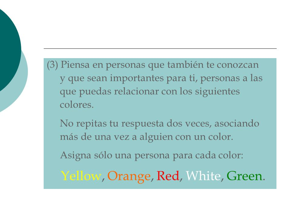 Yellow, Orange, Red, White, Green.