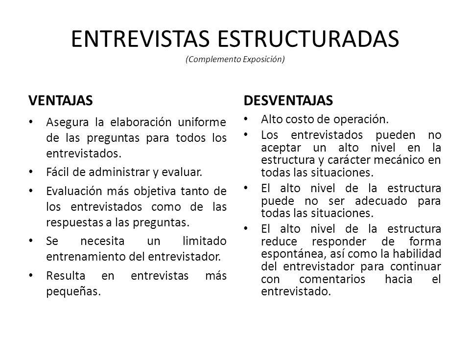 ENTREVISTAS ESTRUCTURADAS (Complemento Exposición)