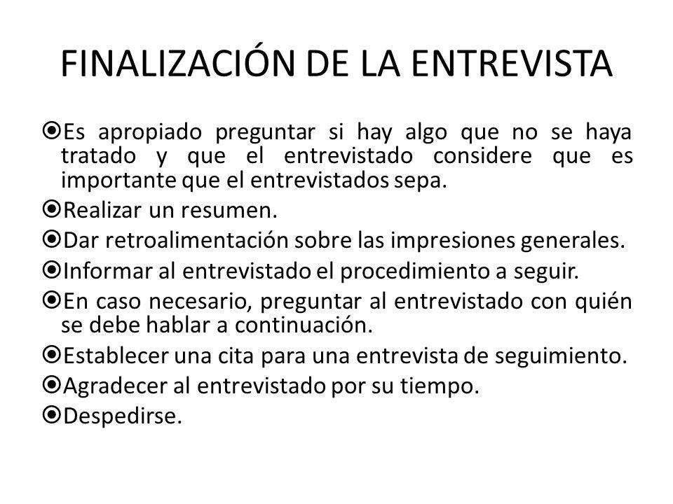 FINALIZACIÓN DE LA ENTREVISTA