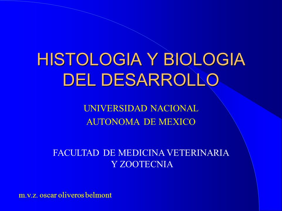 HISTOLOGIA Y BIOLOGIA DEL DESARROLLO