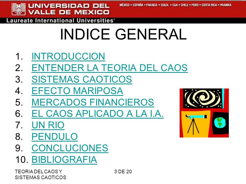 INDICE GENERAL INTRODUCCION ENTENDER LA TEORIA DEL CAOS