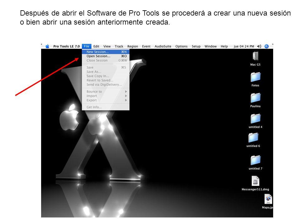 Después de abrir el Software de Pro Tools se procederá a crear una nueva sesión