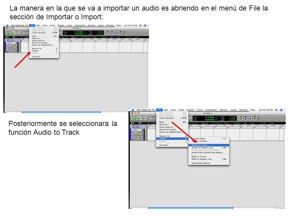 La manera en la que se va a importar un audio es abriendo en el menú de File la