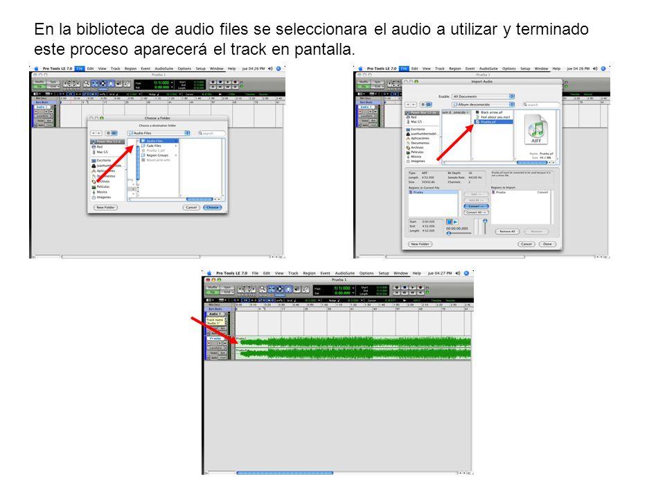 En la biblioteca de audio files se seleccionara el audio a utilizar y terminado