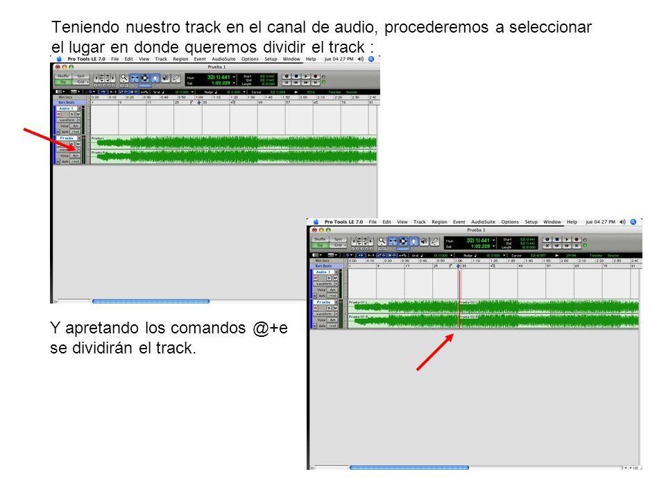 Teniendo nuestro track en el canal de audio, procederemos a seleccionar el lugar en donde queremos dividir el track :