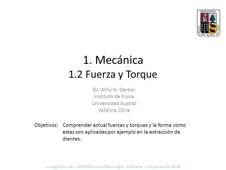 1. Mecánica 1.2 Fuerza y Torque