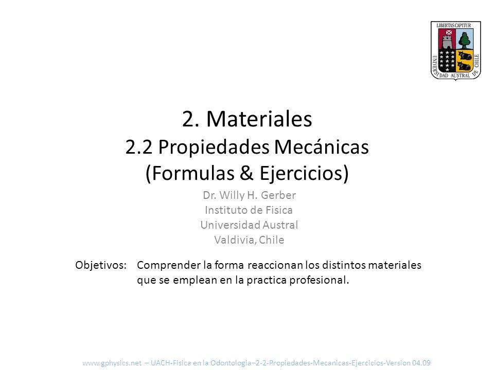 2. Materiales 2.2 Propiedades Mecánicas (Formulas & Ejercicios)