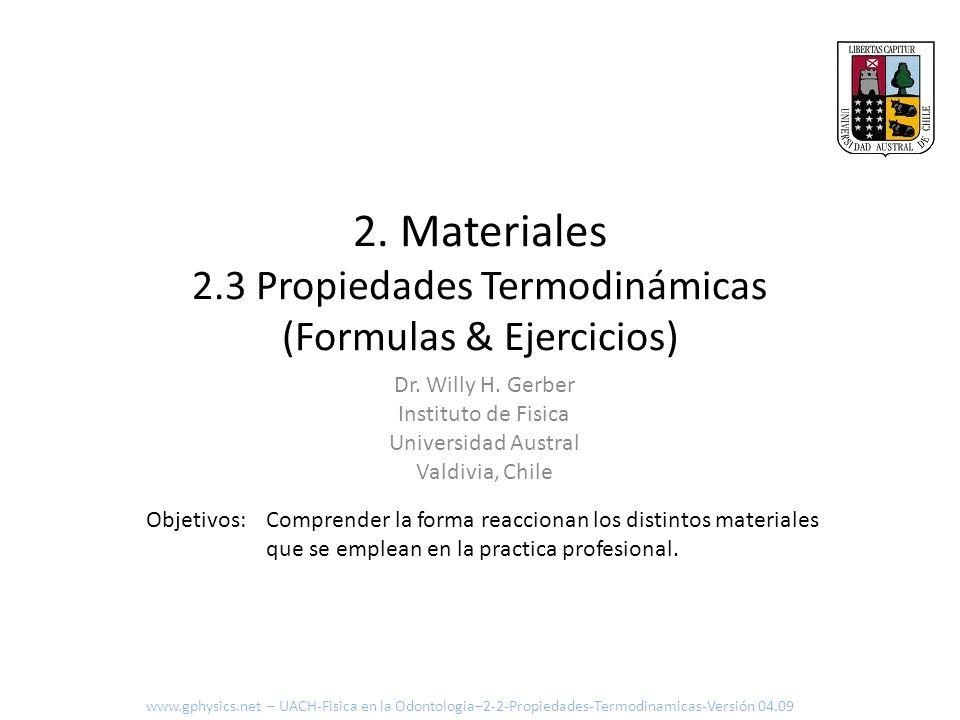2. Materiales 2.3 Propiedades Termodinámicas (Formulas & Ejercicios)