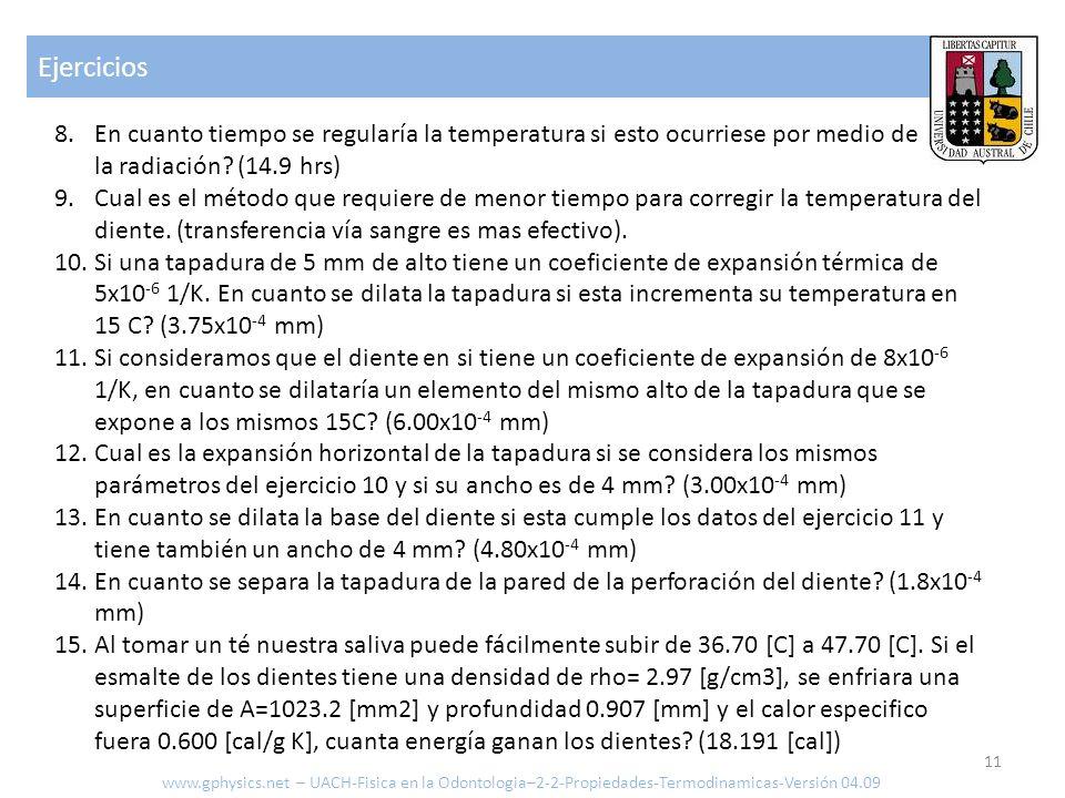 Ejercicios En cuanto tiempo se regularía la temperatura si esto ocurriese por medio de la radiación (14.9 hrs)