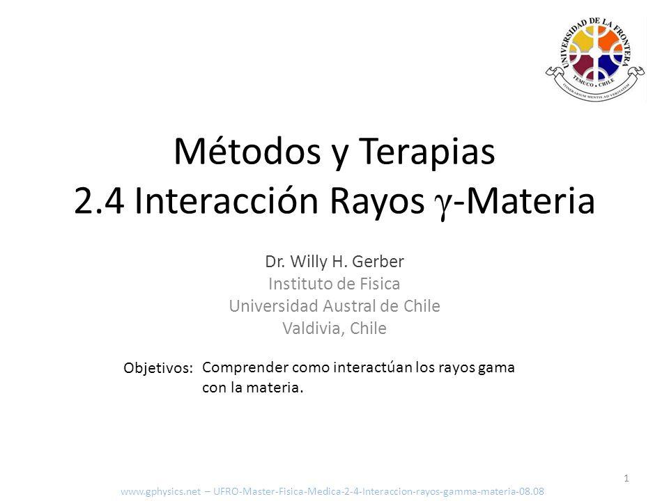 Métodos y Terapias 2.4 Interacción Rayos γ-Materia