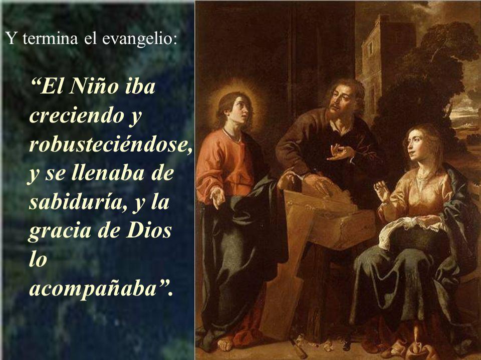 Y termina el evangelio: