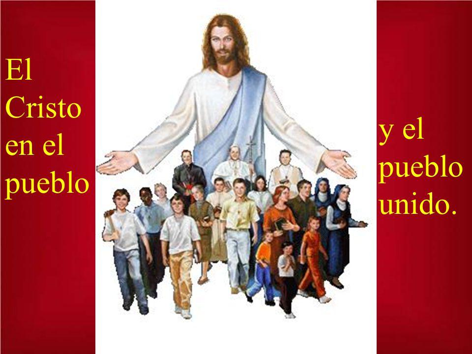 El Cristo en el pueblo y el pueblo unido.