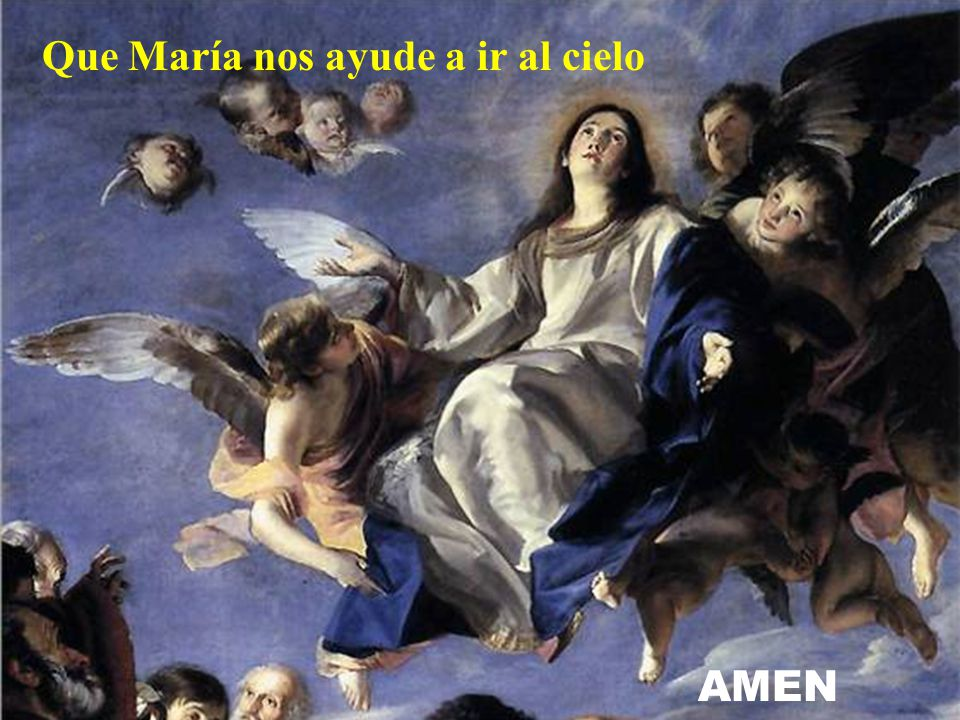 Que María nos ayude a ir al cielo