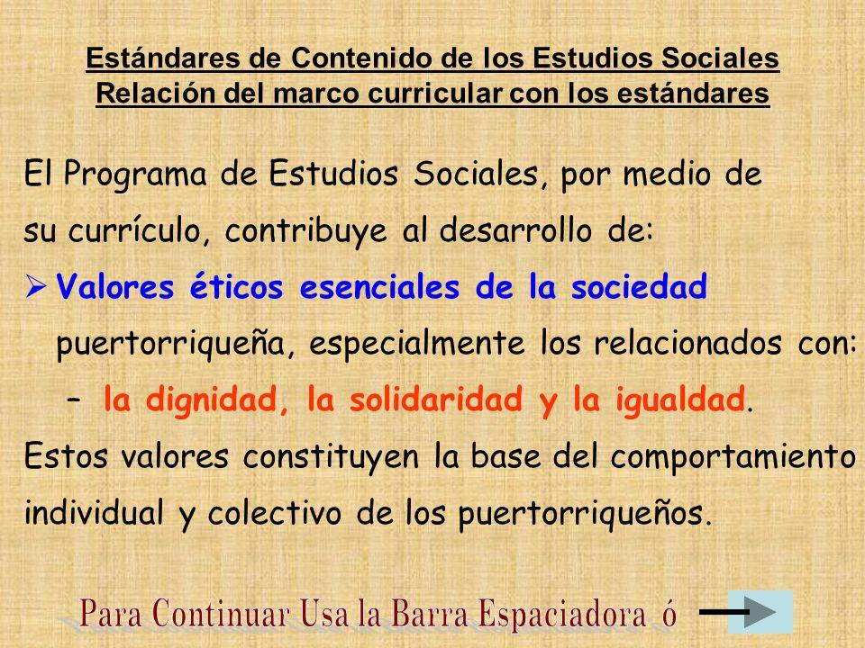 El Programa de Estudios Sociales, por medio de