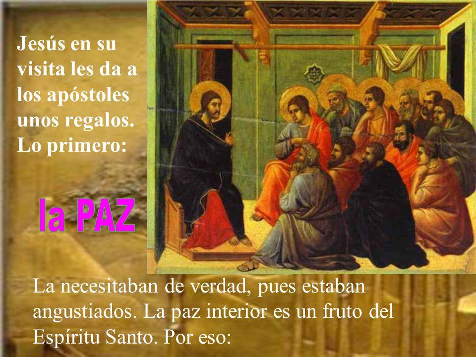 Jesús en su visita les da a los apóstoles unos regalos. Lo primero: