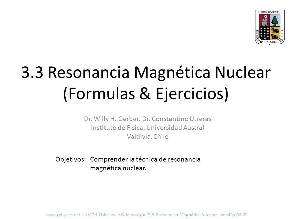 3.3 Resonancia Magnética Nuclear (Formulas & Ejercicios)