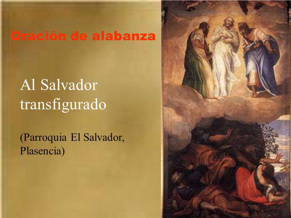 Al Salvador transfigurado