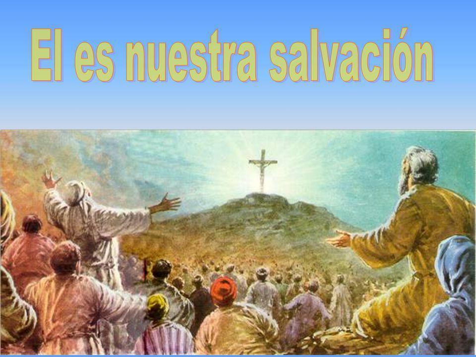 El es nuestra salvación