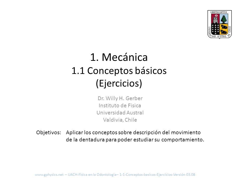 1. Mecánica 1.1 Conceptos básicos (Ejercicios)