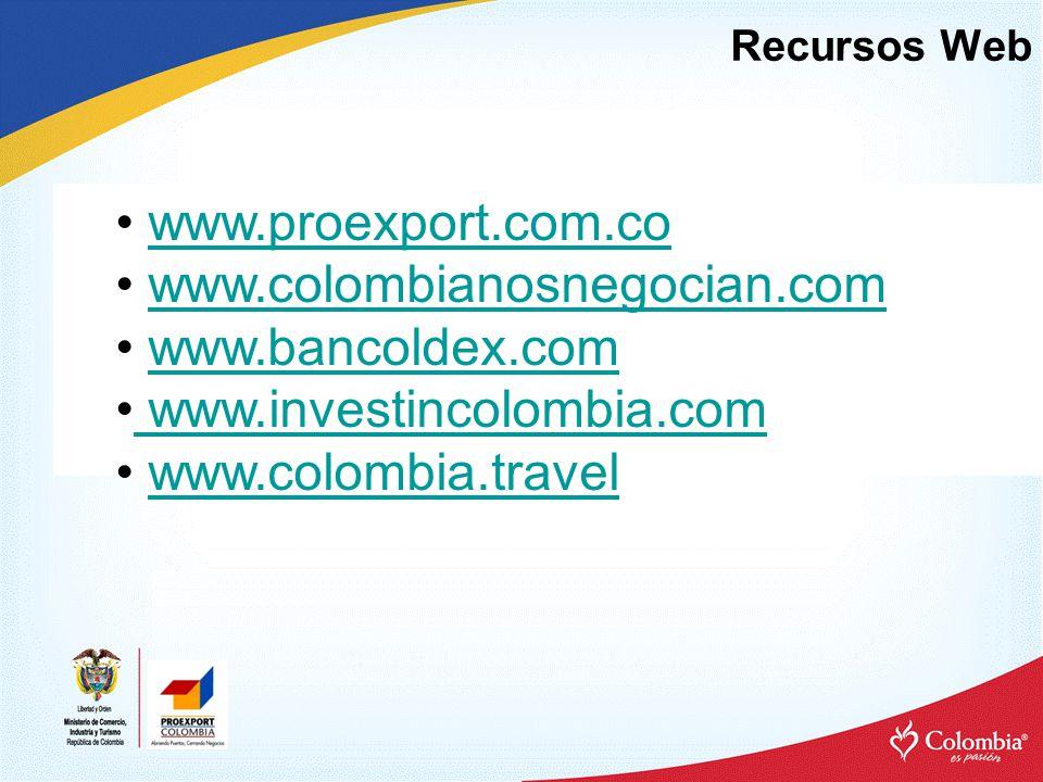 www.proexport.com.co www.colombianosnegocian.com www.bancoldex.com