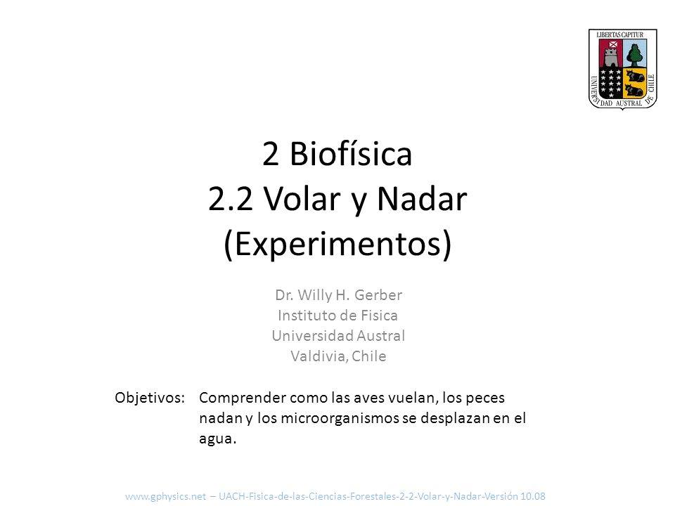 2 Biofísica 2.2 Volar y Nadar (Experimentos)