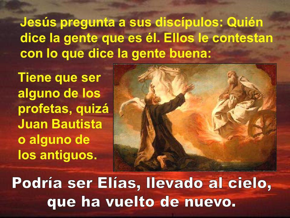 Podría ser Elías, llevado al cielo,