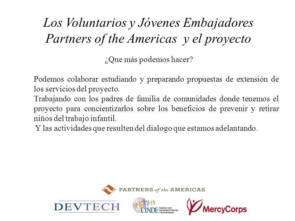 Los Voluntarios y Jóvenes Embajadores Partners of the Americas y el proyecto