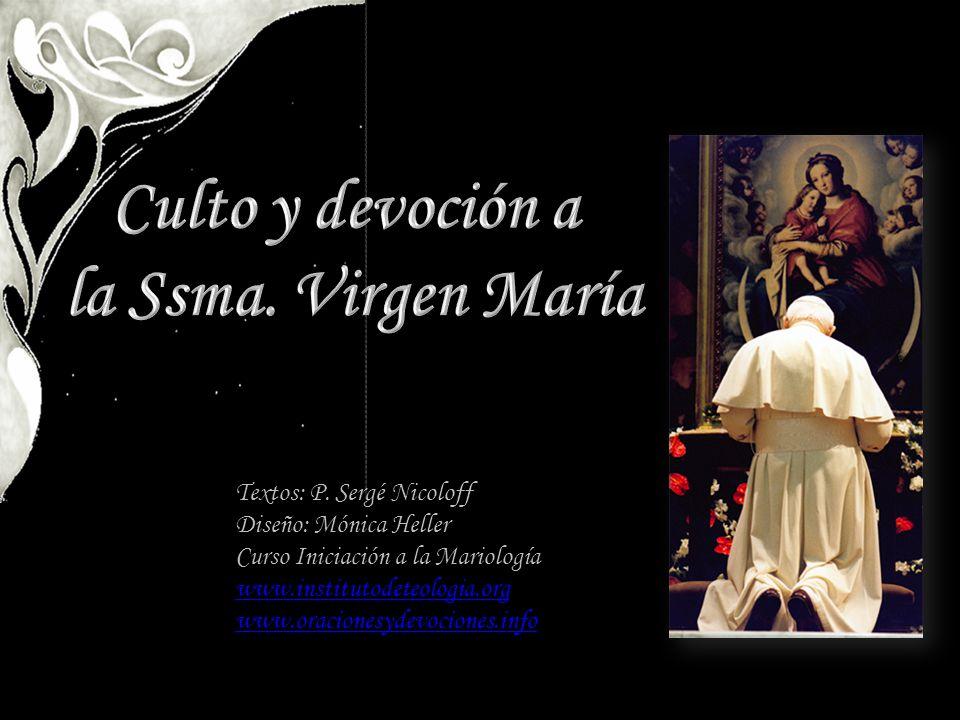 Culto y devoción a la Ssma. Virgen María