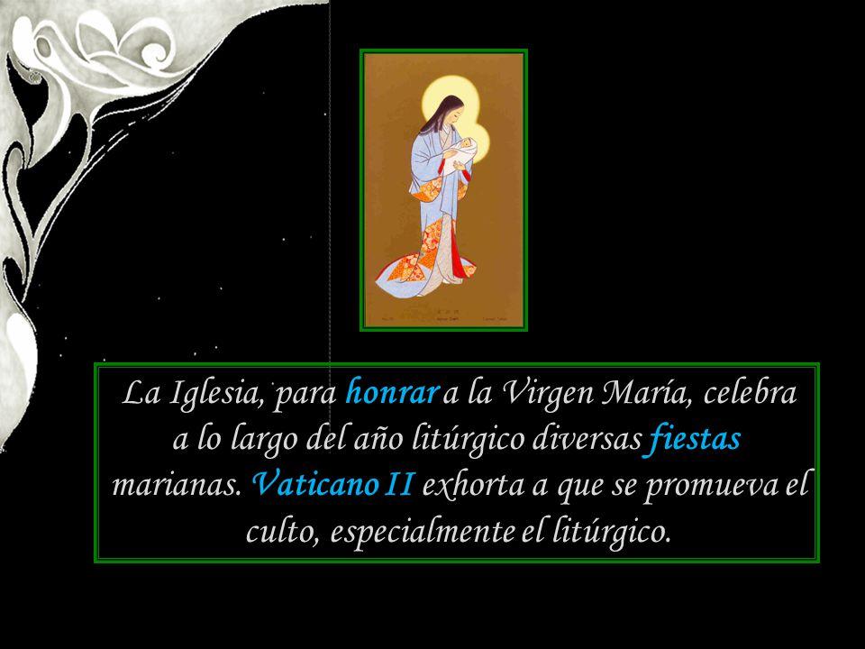 La Iglesia, para honrar a la Virgen María, celebra