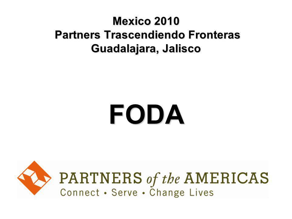 Mexico 2010 Partners Trascendiendo Fronteras Guadalajara, Jalisco FODA