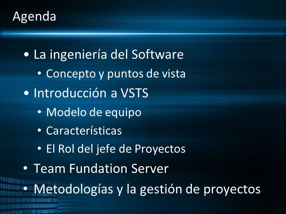 La ingeniería del Software Introducción a VSTS