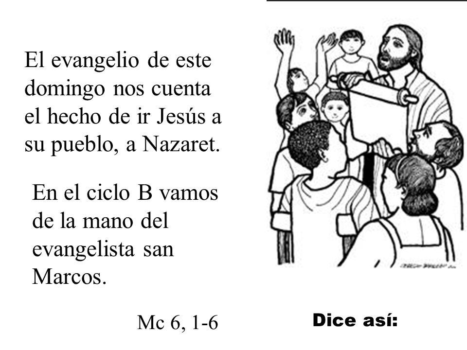 En el ciclo B vamos de la mano del evangelista san Marcos.