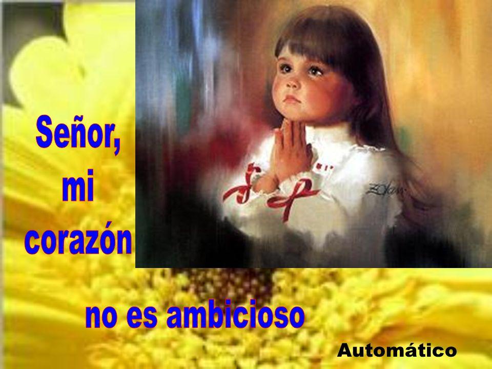 Señor, mi corazón no es ambicioso Automático