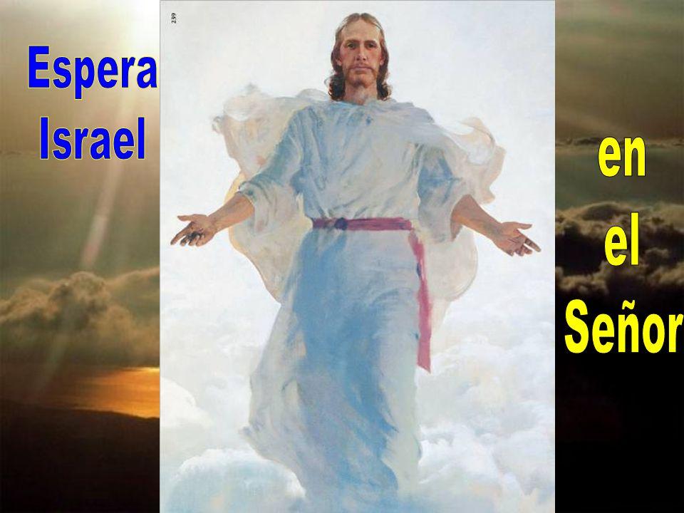 Espera Israel en el Señor