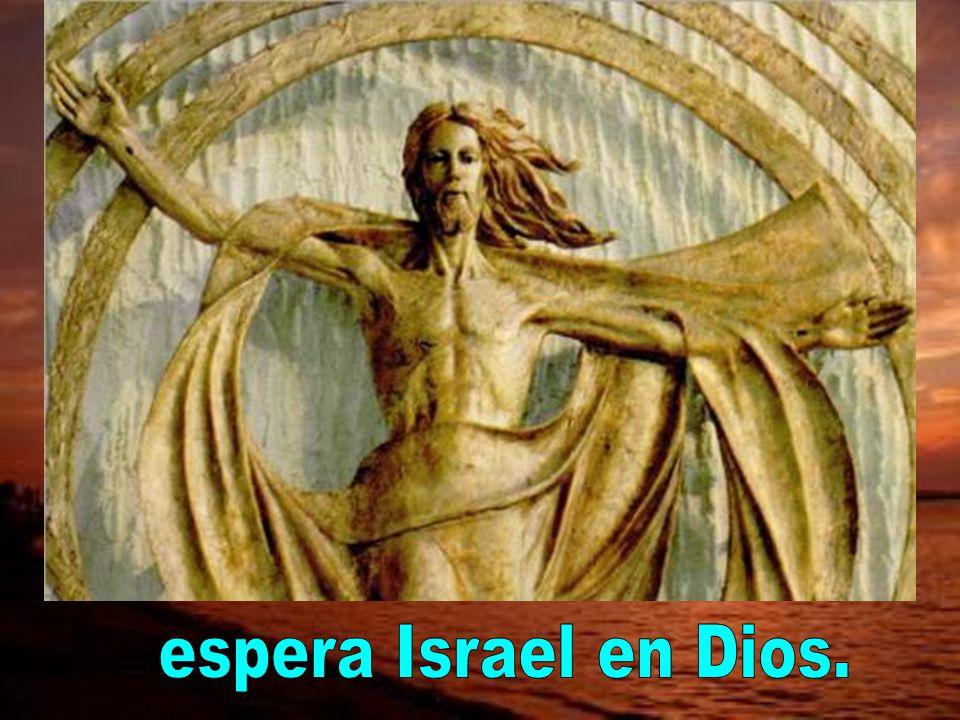 espera Israel en Dios.