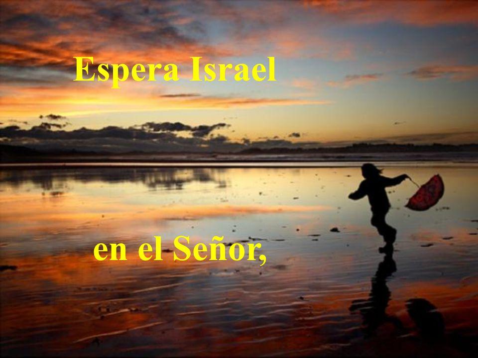 Espera Israel en el Señor,